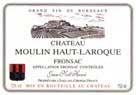Ch. Moulin Haut Laroque 2003